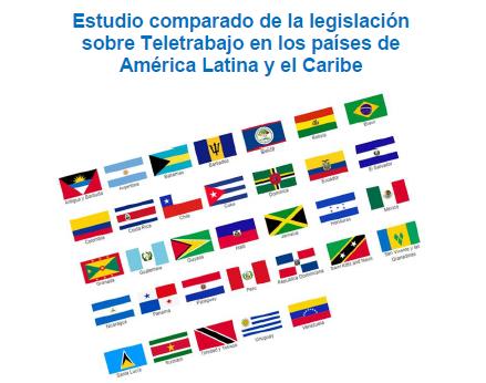 Lee más sobre el artículo Estudio comparado de la legislación sobre Teletrabajo en los países de América Latina y el Caribe